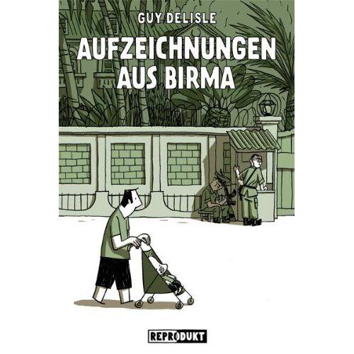 Guy Delisle - Aufzeichnungen aus Birma - Preis vom 17.04.2021 04:51:59 h