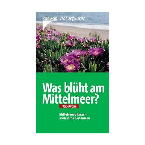 Peter Schönfelder - Was blüht am Mittelmeer? - Preis vom 20.10.2020 04:55:35 h