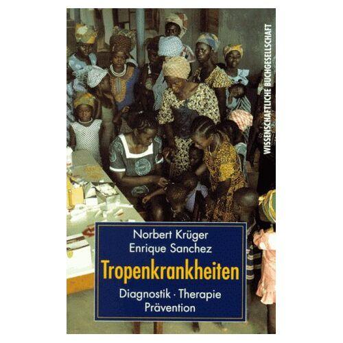 Norbert Krüger - Tropenkrankheiten - Preis vom 22.04.2021 04:50:21 h