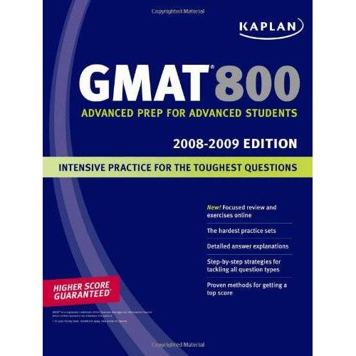 Kaplan - Kaplan GMAT 800, 2008-2009 Edition (Kaplan GMAT Advanced) - Preis vom 09.04.2021 04:50:04 h