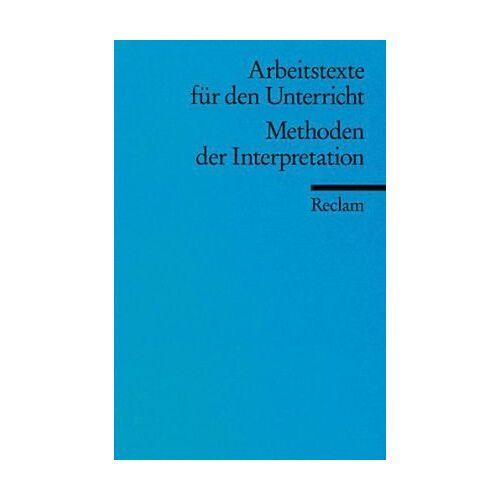 Carsten Schlingmann - Methoden der Interpretation: (Arbeitstexte für den Unterricht) - Preis vom 20.10.2020 04:55:35 h
