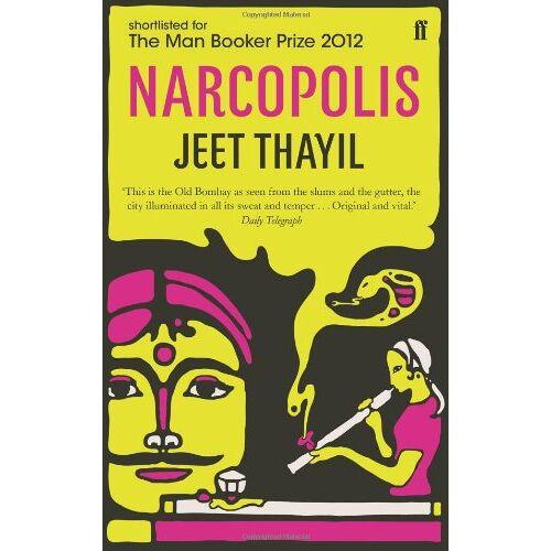 Jeet Thayil - Narcopolis - Preis vom 06.05.2021 04:54:26 h