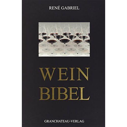 René Gabriel - Wein-Bibel - Preis vom 11.05.2021 04:49:30 h