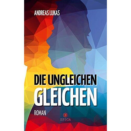 Andreas Lukas - Die ungleichen Gleichen - Preis vom 19.10.2020 04:51:53 h