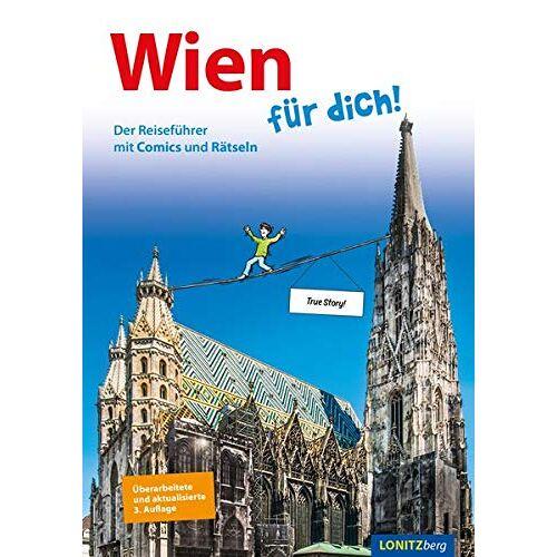 Kristina Pongracz - Wien für dich!: Der Reiseführer mit Comics und Rätseln - Preis vom 18.04.2021 04:52:10 h
