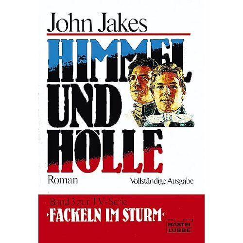 John Jakes - Fackeln im Sturm 3. Himmel und Hölle. - Preis vom 20.10.2020 04:55:35 h