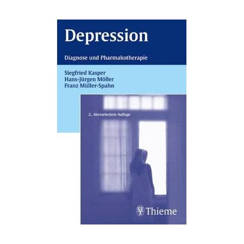 Siegfried Kasper - Depression. Diagnose und Pharmakotherapie - Preis vom 25.10.2020 05:48:23 h
