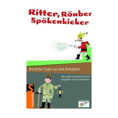 Hartmut El Kurdi - Ritter, Räuber, Spökenkieker: Die besten Sagen aus dem Ruhrgebiet - Preis vom 03.09.2020 04:54:11 h