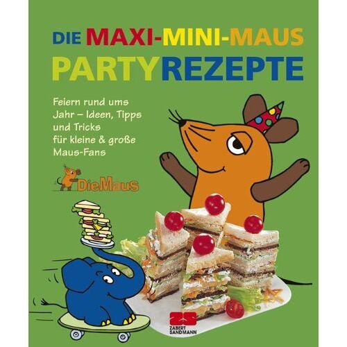 Habisreutinger, Julei M. - Die Maxi-Mini-Maus-Partyrezepte - Preis vom 06.09.2020 04:54:28 h