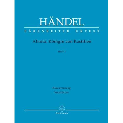 Händel, Georg Friedrich - Almira, Königin von Kastilien. Klavierauszug - Preis vom 20.04.2021 04:49:58 h