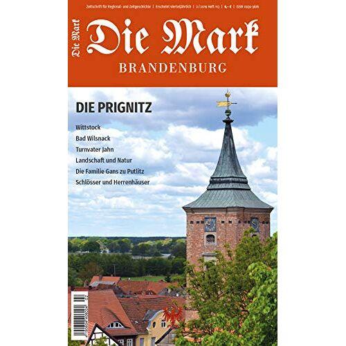 Uwe Czubatynski - Die Prignitz (Die Mark Brandenburg) - Preis vom 17.01.2020 05:59:15 h