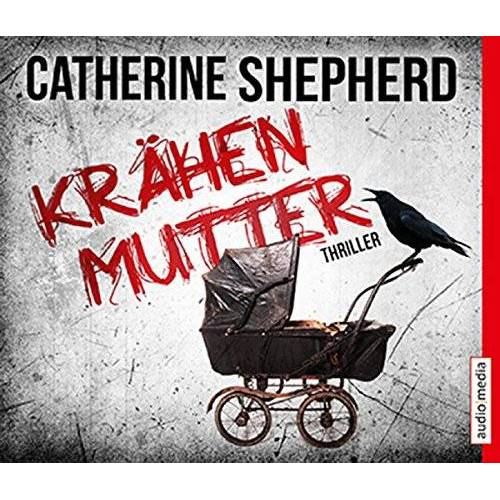 Catherine Shepherd - Krähenmutter: Thriller - Preis vom 21.10.2020 04:49:09 h