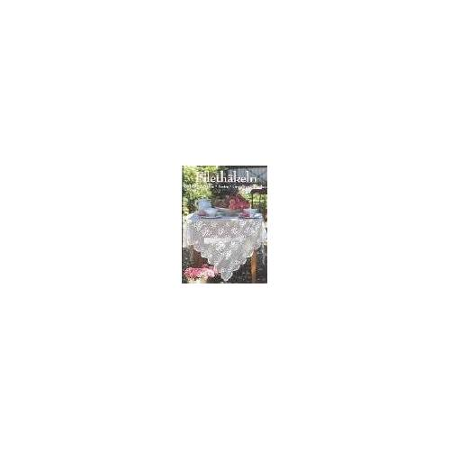 - Filethäkeln. Deckchen, Decken, Borten, Grundkurs Filethäkeln - Preis vom 24.01.2021 06:07:55 h