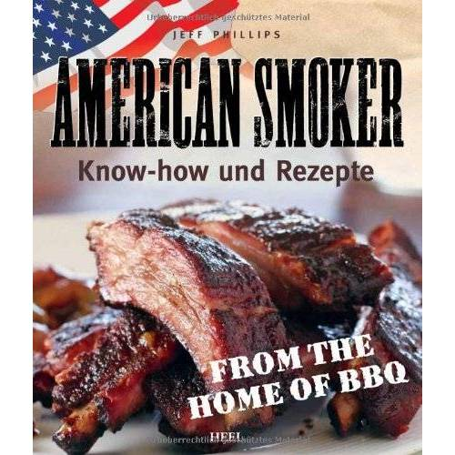 Philips American Smoker: Know-how und Rezepte - Preis vom 19.10.2020 04:51:53 h