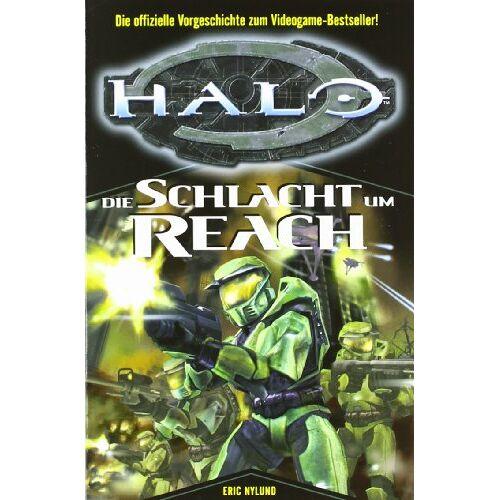 Eric Nylund - HALO 01. Die Schlacht um Reach - Preis vom 18.04.2021 04:52:10 h