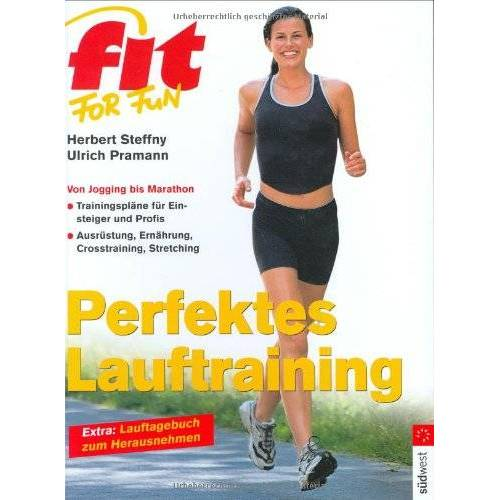 Herbert Steffny - Fit for fun. Perfektes Lauftraining - Preis vom 05.05.2021 04:54:13 h