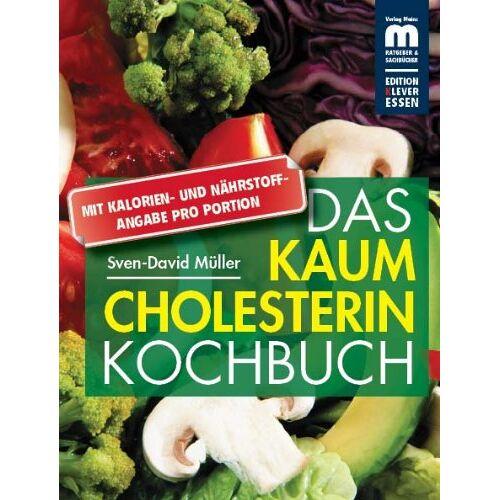 Sven-David Müller - Das kaum Cholesterin Kochbuch - Preis vom 03.05.2021 04:57:00 h