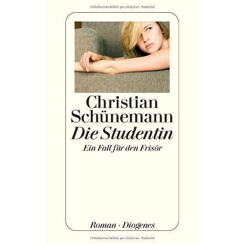 Christian Schünemann - Die Studentin: Der dritte Fall für den Frisör - Preis vom 17.04.2021 04:51:59 h
