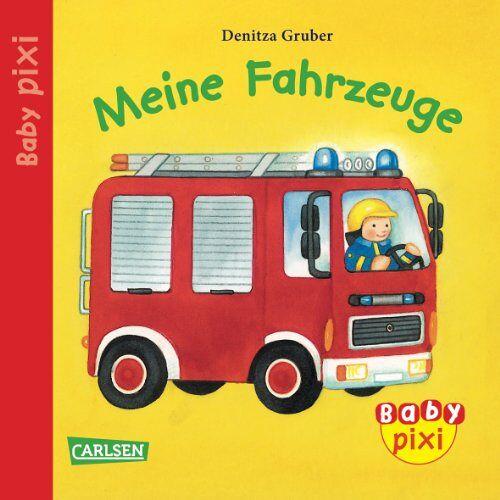 - Baby Pixi, Band 1: Meine Fahrzeuge: Unkaputtbar - Preis vom 21.10.2020 04:49:09 h