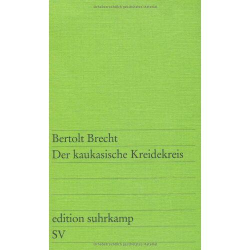 Bertolt Brecht - Der kaukasische Kreidekreis - Preis vom 13.05.2021 04:51:36 h