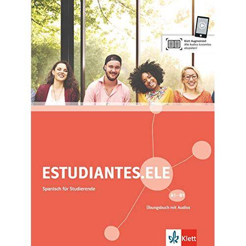 - Estudiantes.ELE A1-B1: Spanisch für Studierende. Übungsbuch mit Audios (Estudiantes.ELE / Spanisch für Studierende) - Preis vom 24.01.2020 06:02:04 h