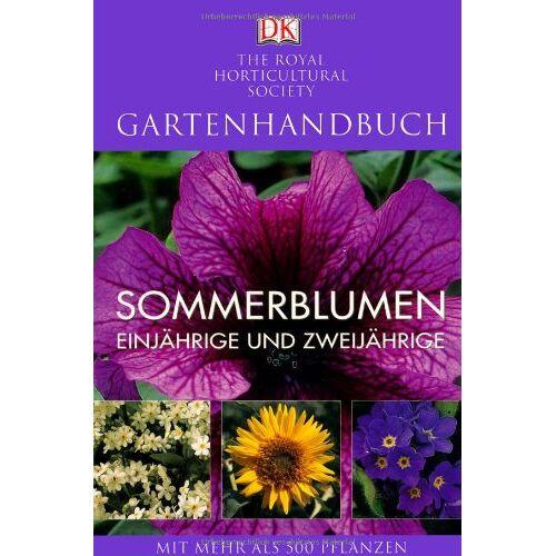 Alan Toogood - Gartenhandbuch. Sommerblumen: Einjährige und Zweijährige - Preis vom 28.02.2021 06:03:40 h