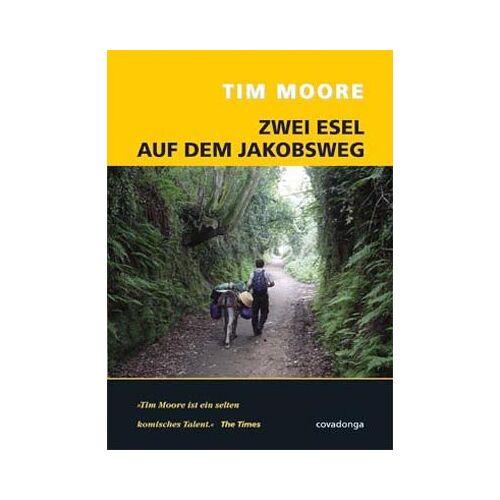 Tim Moore - Zwei Esel auf dem Jakobsweg - Preis vom 13.04.2021 04:49:48 h