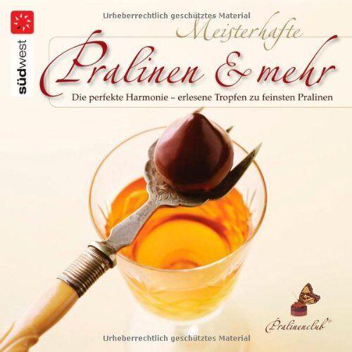 Pralinenclub - Meisterhafte Pralinen & mehr: Die perfekte Harmonie - erlesene Tropfen zu feinsten Pralinen - Preis vom 25.02.2021 06:08:03 h