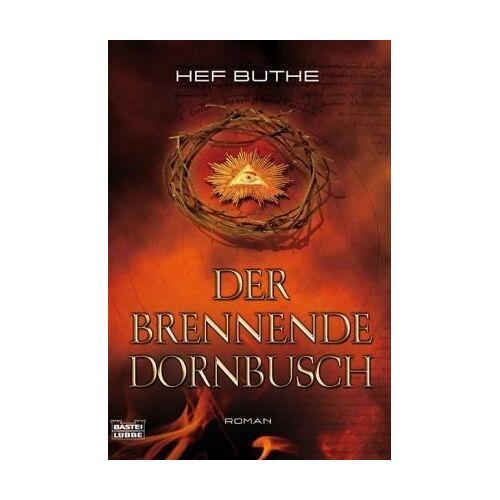 Hef Buthe - Der brennende Dornbusch: Roman - Preis vom 08.05.2021 04:52:27 h