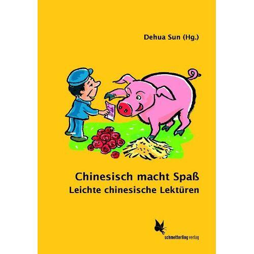 - Chinesisch macht Spass: Leichte chinesische Lektüren - Preis vom 14.04.2021 04:53:30 h