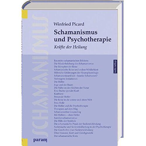 Winfried Dr. Picard - Schamanismus und Psychotherapie: Kräfte der Heilung - Preis vom 24.02.2021 06:00:20 h