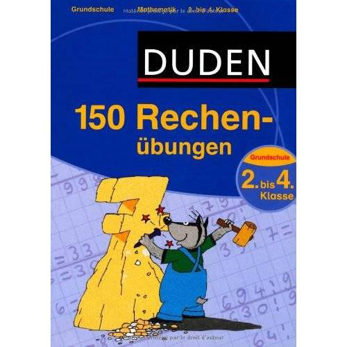 - Duden - 150 Rechenübungen 2. bis 4. Klasse - Preis vom 21.10.2020 04:49:09 h