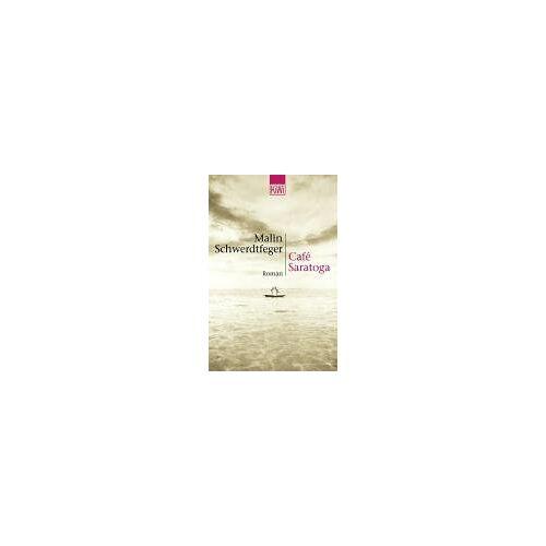Malin Schwerdtfeger - Café Saratoga: Roman - Preis vom 21.10.2020 04:49:09 h