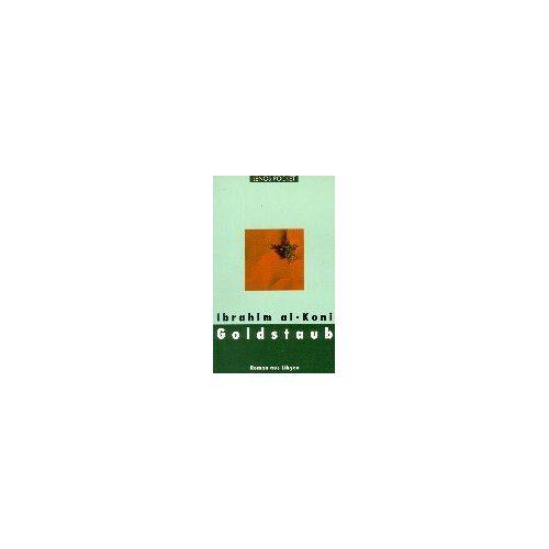 Ibrahim Al-Koni - Lenos Pocket, Nr.49, Goldstaub - Preis vom 03.05.2021 04:57:00 h