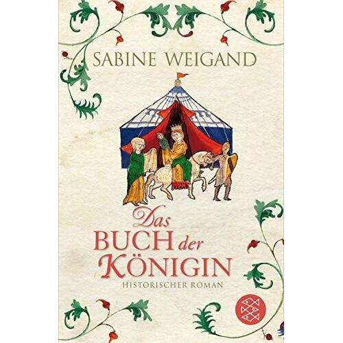 Sabine Weigand - Das Buch der Königin: Historischer Roman (Historische Romane) - Preis vom 14.05.2021 04:51:20 h