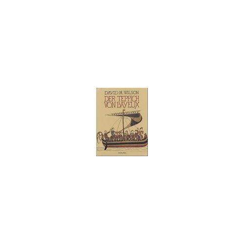 Wilson, David M. - Der Teppich von Bayeux - Preis vom 18.04.2021 04:52:10 h