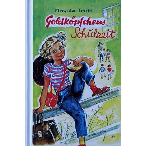 Magda Trott - Goldköpfchen, Bd.2, Goldköpfchens Schulzeit - Preis vom 24.02.2021 06:00:20 h
