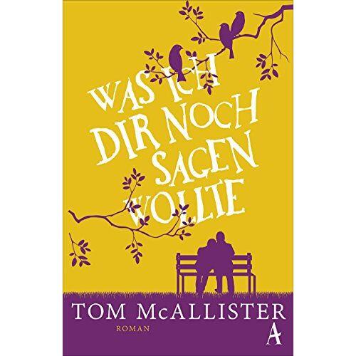 Tom McAllister - Was ich dir noch sagen wollte - Preis vom 22.01.2021 05:57:24 h