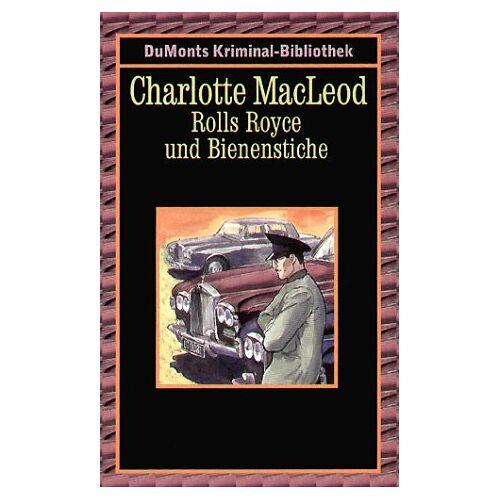 Charlotte MacLeod - Rolls Royce und Bienenstiche. - Preis vom 21.10.2020 04:49:09 h