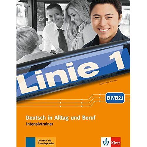 - Linie 1 B1+/B2.1: Deutsch in Alltag und Beruf. Intensivtrainer - Preis vom 14.12.2019 05:57:26 h