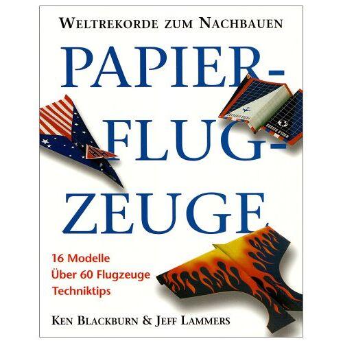 Ken Blackburn - Papierflugzeuge - Preis vom 08.04.2021 04:50:19 h