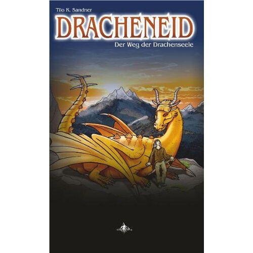 Sandner, Tilo K. - Dracheneid: Der Weg der Drachenseele - Preis vom 15.04.2021 04:51:42 h