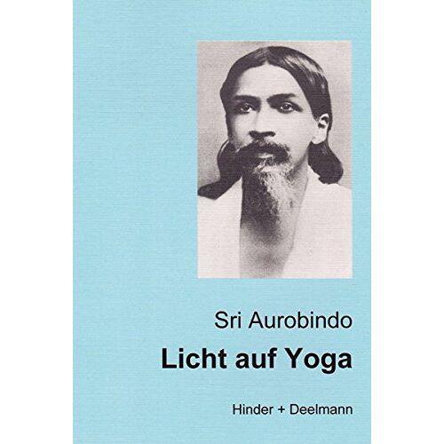 Sri Aurobindo - Licht auf Yoga - Preis vom 19.08.2019 05:56:20 h