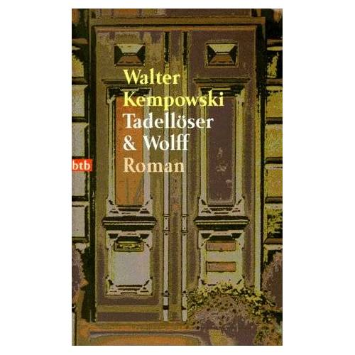Walter Kempowski - Tadellöser & Wolff: Roman - Preis vom 23.10.2020 04:53:05 h
