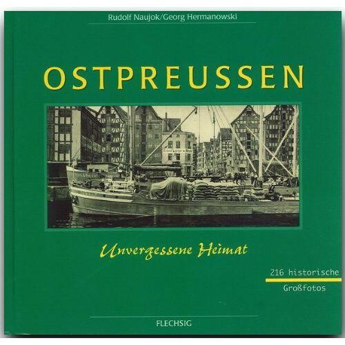 Rudolf Naujok - Ostpreußen. Westpreußen, Danzig, Memel - Preis vom 18.04.2021 04:52:10 h