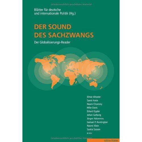 Elmar Altvater - Der Sound des Sachzwangs - Der Globalisierungs-Reader - Preis vom 18.04.2021 04:52:10 h
