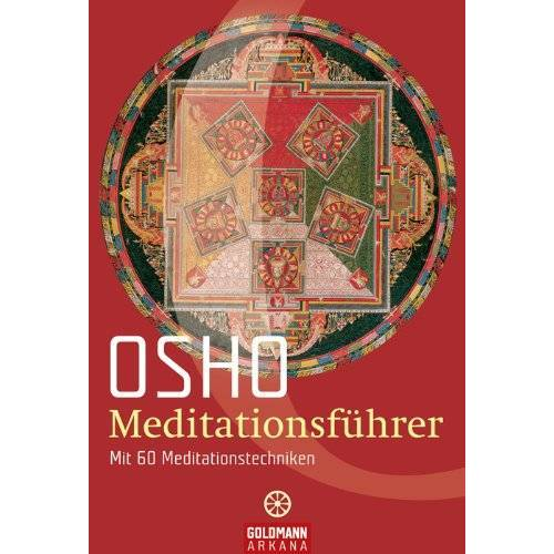 Osho - Meditationsführer: Mit 60 Meditationstechniken - Preis vom 21.10.2020 04:49:09 h