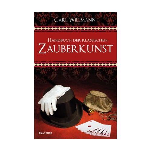 Carl Willmann - Handbuch der klassischen Zauberkunst - Preis vom 18.04.2021 04:52:10 h