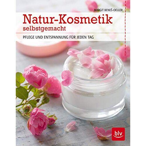 Margit Benes-Oeller - Natur-Kosmetik selbstgemacht: Pflege und Entspannung für jeden Tag (BLV) - Preis vom 07.05.2021 04:52:30 h