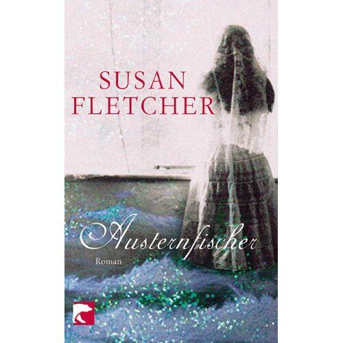 Susan Fletcher - Austernfischer: Roman - Preis vom 20.10.2020 04:55:35 h